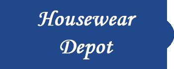 Housewear Depot, Inc